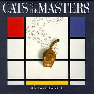 Cats Of The Masters  by  Michael Patrick