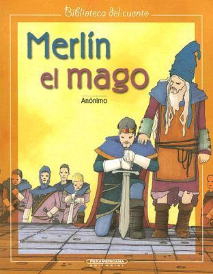 Merlin el Mago = Merlin the Magician  by  Anonymous