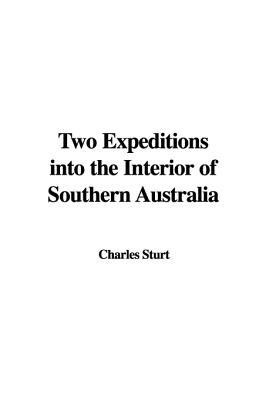 The Central Australian Expedition, 1844-1846: The Journals of Charles Sturt  by  Charles Sturt