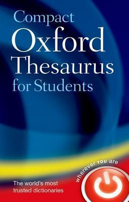 Compact Oxford Thesaurus For University And College Students  by  Sara Hawker