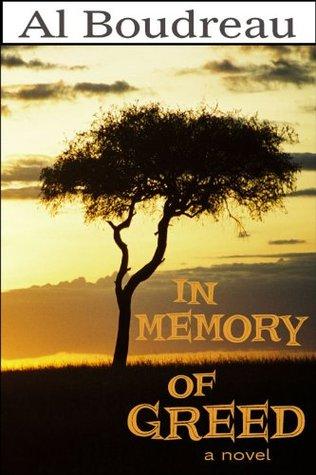 In Memory of Greed Al Boudreau
