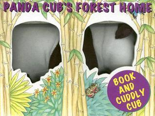 Panda Cubs Forest Home [With Panda Plush]  by  Fran Thatcher