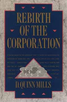 Rebirth of the Corporation  by  Daniel Quinn Mills