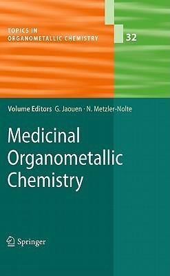 Medicinal Organometallic Chemistry  by  Gérard Jaouen