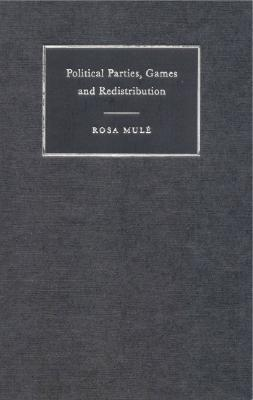 Political Parties, Games And Redistribution  by  Rosa Mulé
