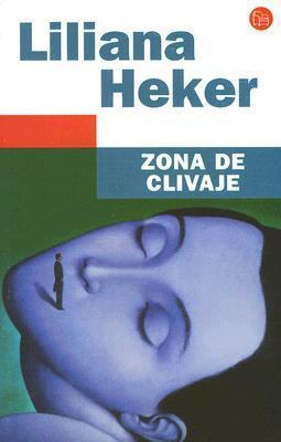 Zona de Clivaje Liliana Heker