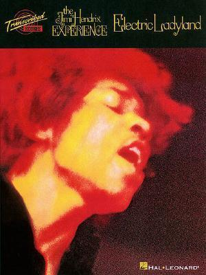 Jimi Hendrix - Electric Ladyland  by  Hal Leonard Publishing Company