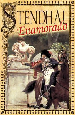 Stendhal enamorado Stendhal