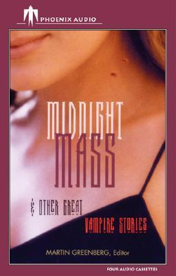 Midnight Mass and Other Great Vampire Stories Martin H. Greenberg