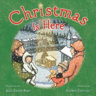 Christmas Is Here  by  Lauren Castillo