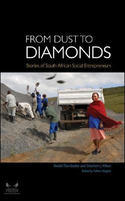 From Dust To Diamonds: Stories Of South African Social Entrepeneurs Beulah Thumbadoo