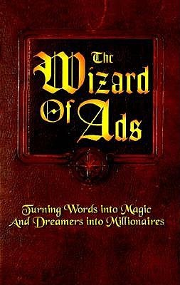 The Wizard of Ads Roy H. Williams