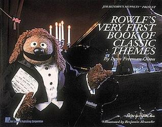 Rowlfs Very First Book of Classic Themes: National Federation of Music Clubs 2014-2016 Selection  by  Loren Lerner