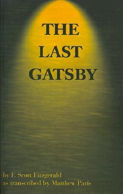 The Last Gatsby F. Scott Fitzgerald