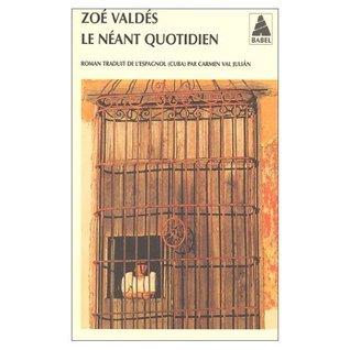 Le néant quotidien  by  Zoé Valdés