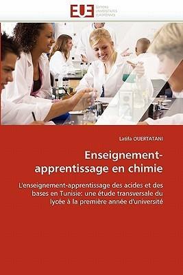 Enseignement-Apprentissage En Chimie  by  Latifa OUERTATANI