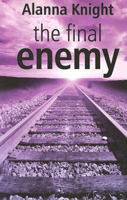 The Final Enemy: An Inspector Faro Mystery  by  Alanna Knight