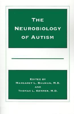 The Neurobiology Of Autism Margaret L. Bauman
