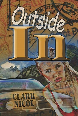 Outside in  by  Clark Nicol