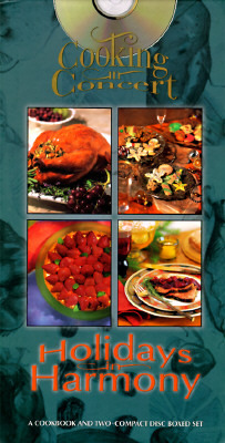 Holidays in Harmony with CD (Audio), Vol. 3 Cooking in Concert