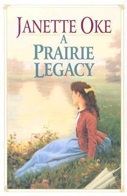 Prairie Legacy Pack, Vols. 1-4  by  Janette Oke