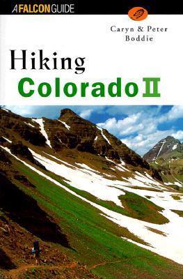 Hiking Colorado Vol. II  by  Caryn Boddie