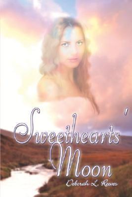 Sweethearts Moon  by  Deborah L. Reeves