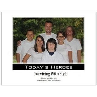 Todays Heroes: Surviving with Style  by  John Voso