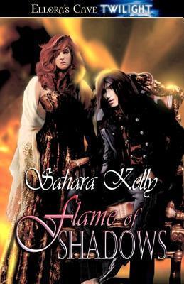Flame of Shadows Sahara Kelly