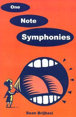 One Note Symphonies  by  Sean Brijbasi