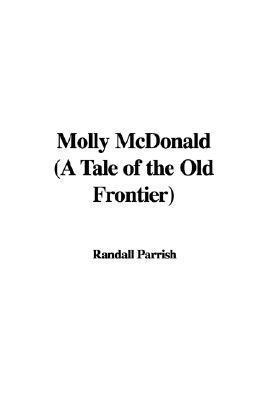 Molly McDonald  by  Randall Parrish