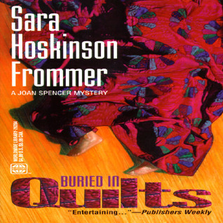 Buried in Quilts Sara Hoskinson Frommer