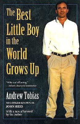 Best Little Boy in the World Grows Up  by  Andrew Tobias