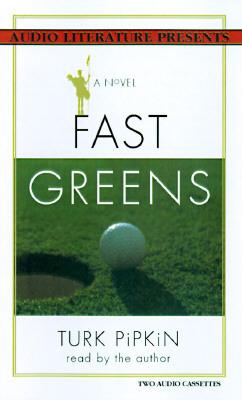 Fast Greens, Vol. 2 Turk Pipkin