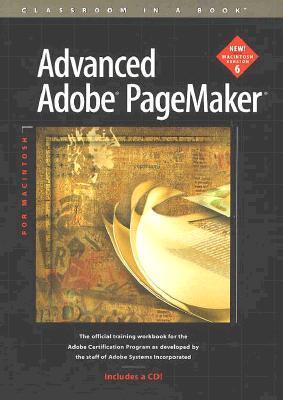 Advanced Adobe PageMaker for Macintosh Adobe Creative Team