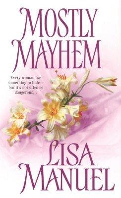 Mostly Mayhem (Mostly Trilogy, #2) Lisa Manuel