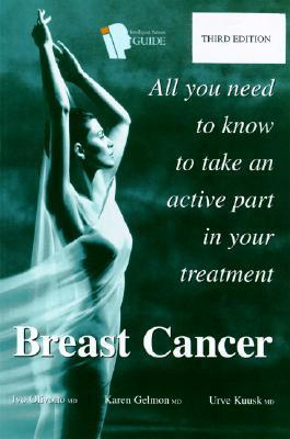 Intelligent Patient Guide to Breast Cancer: All You Need to Know to Take an Active Part in Your Treatment  by  Ivo Olivotto