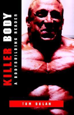 Killer Body  by  Tom Dolan