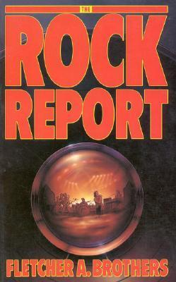 The Rock Report  by  Fletcher A. Brothers