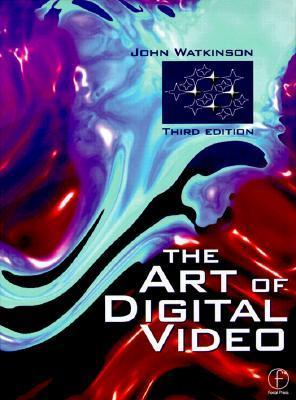 Art of Digital Video John Watkinson