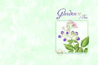 Garden Of Tea Nancy Shumaker Pallan