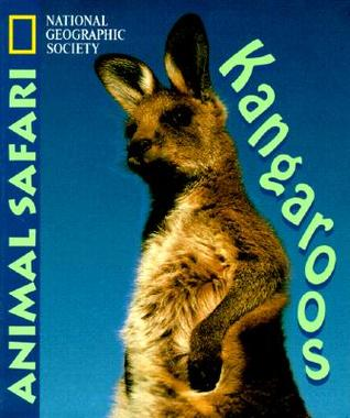 Kangaroos  by  National Geographic Society
