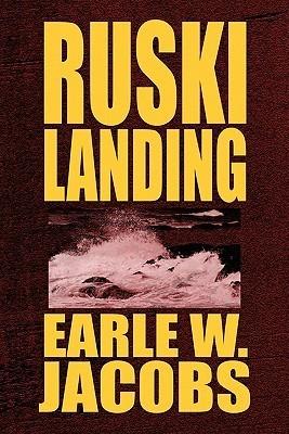 Ruski Landing  by  Earle W. Jacobs