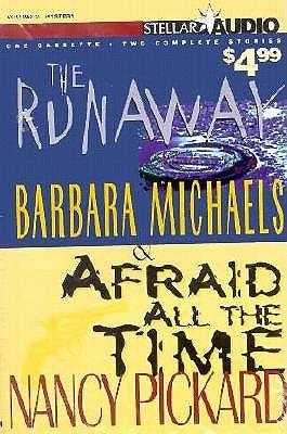 Stellar Audio, Volume 3: The Runaway / Afraid All the Time Barbara Michaels