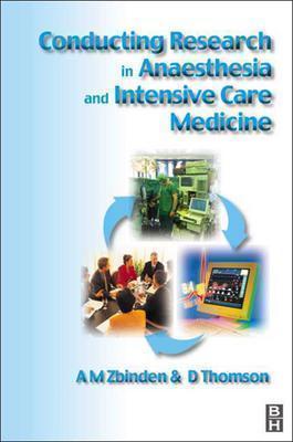 Conducting Research In Anaesthesia And Intensive Care Medicine Michael H. Gerardi