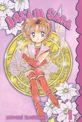 Dream Saga, Volume 1  by  Megumi Tachikawa