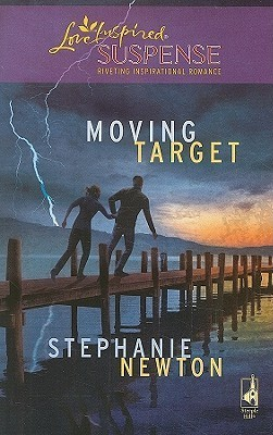 Moving Target (Emerald Coast 911, #2) (Steeple Hill Love Inspired Suspense #161)  by  Stephanie Newton