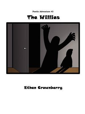 The Willies Ethan Crownberry