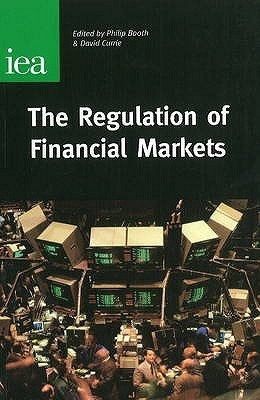 The Regulation of Financial Markets Currie