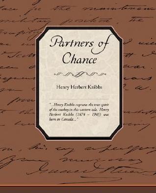 Partners of Chance Henry Herbert Knibbs